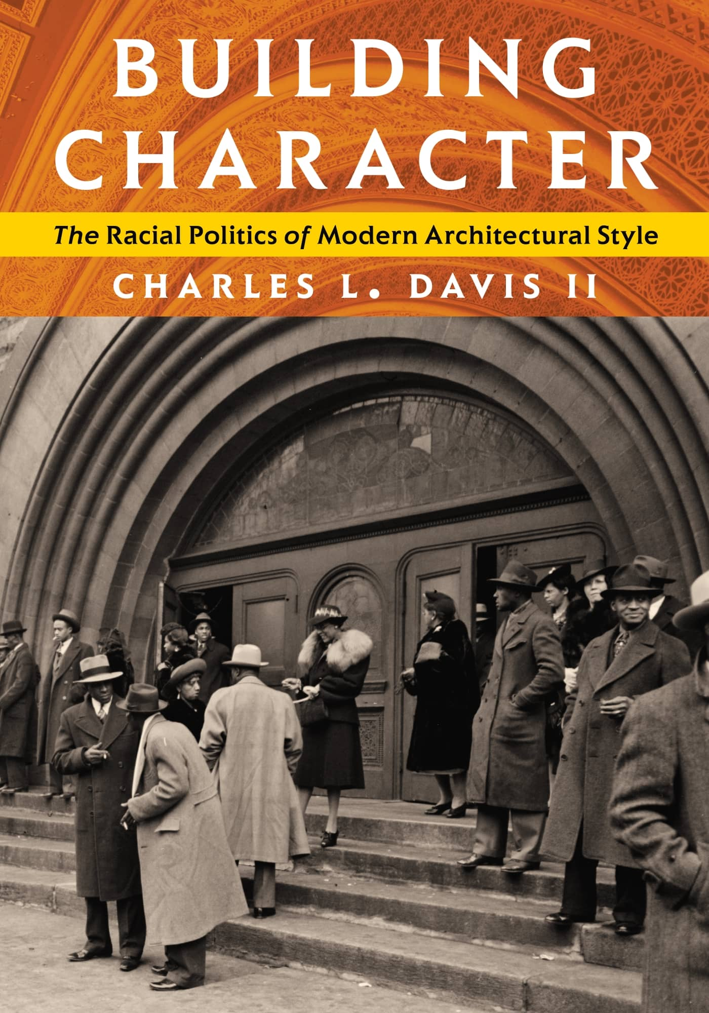 'Building Character: The Racial Politics of Modern Architectural Style' book cover