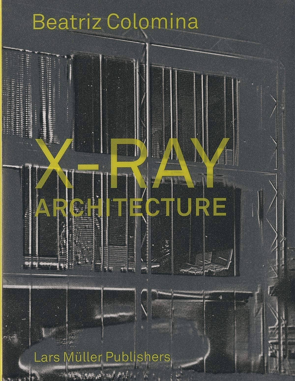 'X-Ray Architecture' book cover